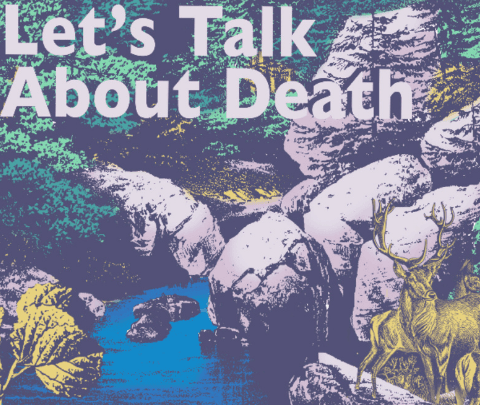 "image showing a nature scene with the words ""let's talk about death"""